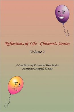 Reflections Of Life - Children's Stories