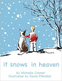 It Snows in Heaven