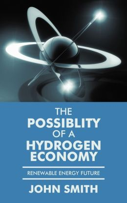 The Possiblity Of A Hydrogen Economy