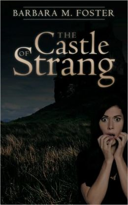 The Castle Of Strang