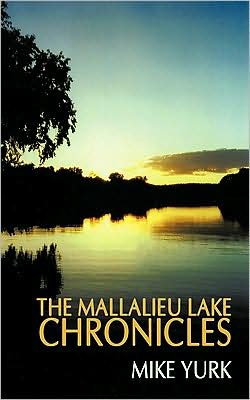 The Mallalieu Lake Chronicles