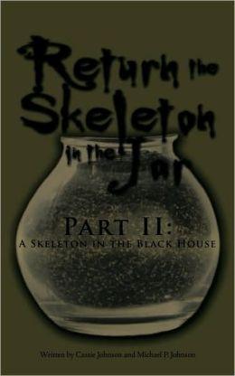 Return The Skeleton In The Jar