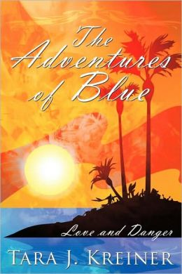 The Adventures Of Blue