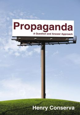 Propaganda: A Question and Answer Approach