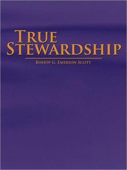 True Stewardship