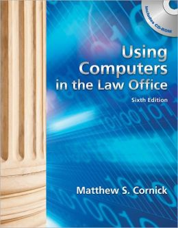 Using Computers in the Law Office (Book Only)