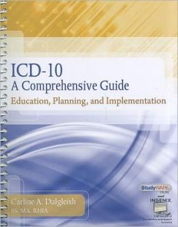 ICD-10: A Comprehensive Guide: Education, Planning and Implementation with Premium Website Printed Access Card and Cengage EncoderPro.com Demo Printed Access Card
