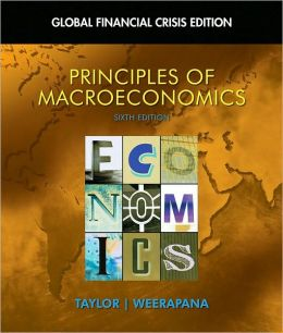 Principles of Macroeconomics: Global Financial Crisis Edition (with Global Economic Crisis GEC Resource Center Printed Access Card)