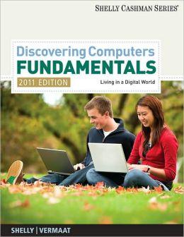 Discovering Computers - Fundamentals 2011 Edition