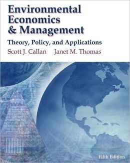 Environmental Economics and Management: Theory, Policy and Applications (with InfoApps 2-Semester Printed Access Card)
