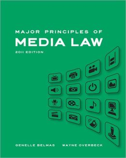 Major Principles of Media Law, 2011 Edition