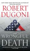 Book Cover Image. Title: Wrongful Death (David Sloane Series #2), Author: Robert Dugoni