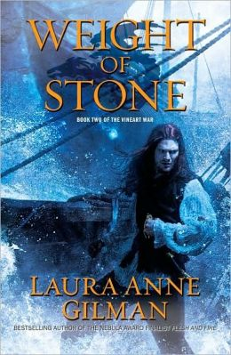 The Weight of Stone (Vineart War Series #2)