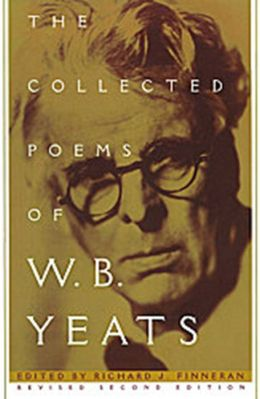 The Collected Poems of W. B. Yeats