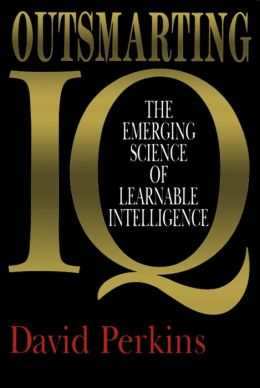 Outsmarting IQ: The Emerging Science of Learnable Intelligence
