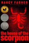 Book Cover Image. Title: The House of the Scorpion, Author: Nancy Farmer