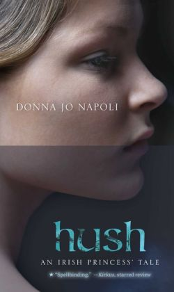 Hush: An Irish Princess' Tale
