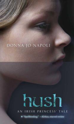 Hush: An Irish Princess' Tale
