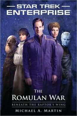 Star Trek Enterprise: The Romulan War: Beneath the Raptor's Wing