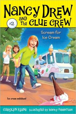 Scream for Ice Cream (Nancy Drew and the Clue Crew Series #2)