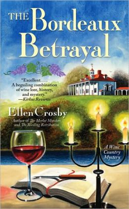 The Bordeaux Betrayal (Wine Country Mystery Series #3)