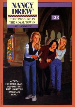 The Treasure in the Royal Tower (Nancy Drew Series #128)