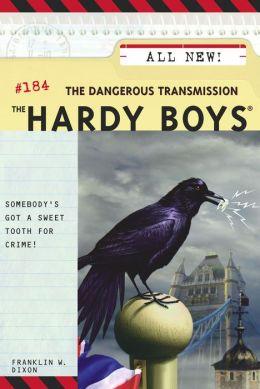 The Dangerous Transmission (Hardy Boys Series #184)