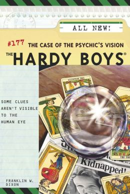 The Case of the Psychic's Vision (Hardy Boys Series #177)
