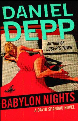 Babylon Nights: A David Spandau Novel