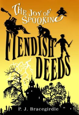 Fiendish Deeds (The Joy of Spooking #1)