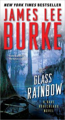 The Glass Rainbow (Dave Robicheaux Series #18)