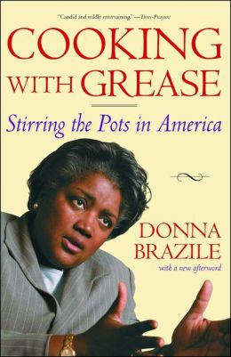 Cooking with Grease: Stirring the Pots in American Politics
