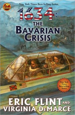 1634: The Bavarian Crisis (The 1632 Universe)