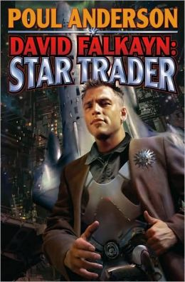 David Falkayn: Star Trader (Technic Civilization Series #2)