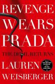 Book Cover Image. Title: Revenge Wears Prada:  The Devil Returns, Author: Lauren Weisberger