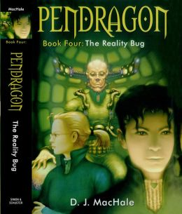 The Reality Bug (Pendragon Series #4)