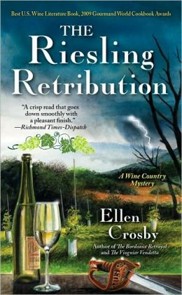 The Riesling Retribution (Wine Country Mystery Series #4)