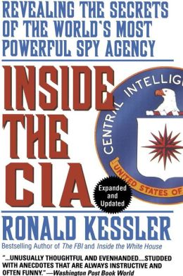 Inside the CIA: Revisedealing the Secrets of the World's Most Powerful Spy Agency