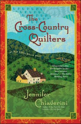 The Cross-Country Quilters (Elm Creek Quilts Series #3)