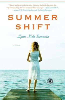 Summer Shift: A Novel