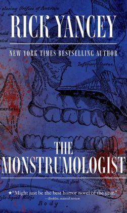 The Monstrumologist (Monstrumologist Series #1)