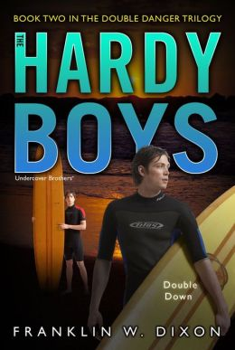 Double Down (Hardy Boys Undercover Brothers Series #26)