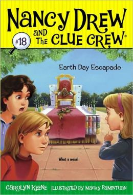 Earth Day Escapades (Nancy Drew and the Clue Crew Series #18)
