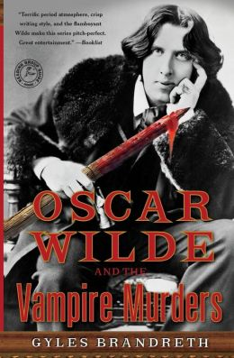 Oscar Wilde and the Vampire Murders (Oscar Wilde Mystery Series #4)