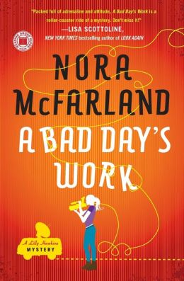 A Bad Day's Work (Lilly Hawkins Series #1)