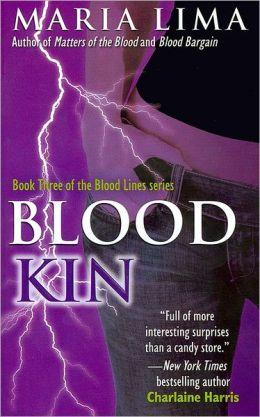 Blood Kin (Blood Lines Series #3)