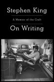 Book Cover Image. Title: On Writing:  A Memoir of the Craft, Author: Stephen King