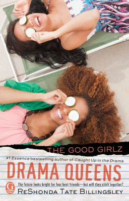 Drama Queens (The Good Girlz Series)