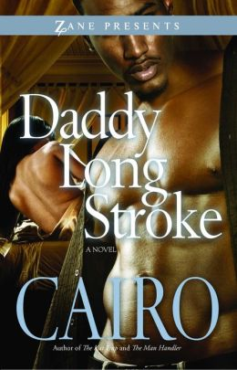 Daddy Long Stroke: A Novel