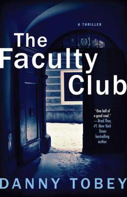 The Faculty Club: A Novel